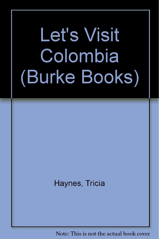 Let's Visit Colombia (Burke Books)