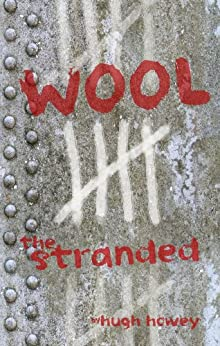 Wool 5 - The Stranded (Silo series) by [Howey, Hugh]
