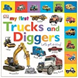 img - for Tabbed Board Books: My First Trucks and Diggers: Let's Get Driving! (Tab Board Books) book / textbook / text book