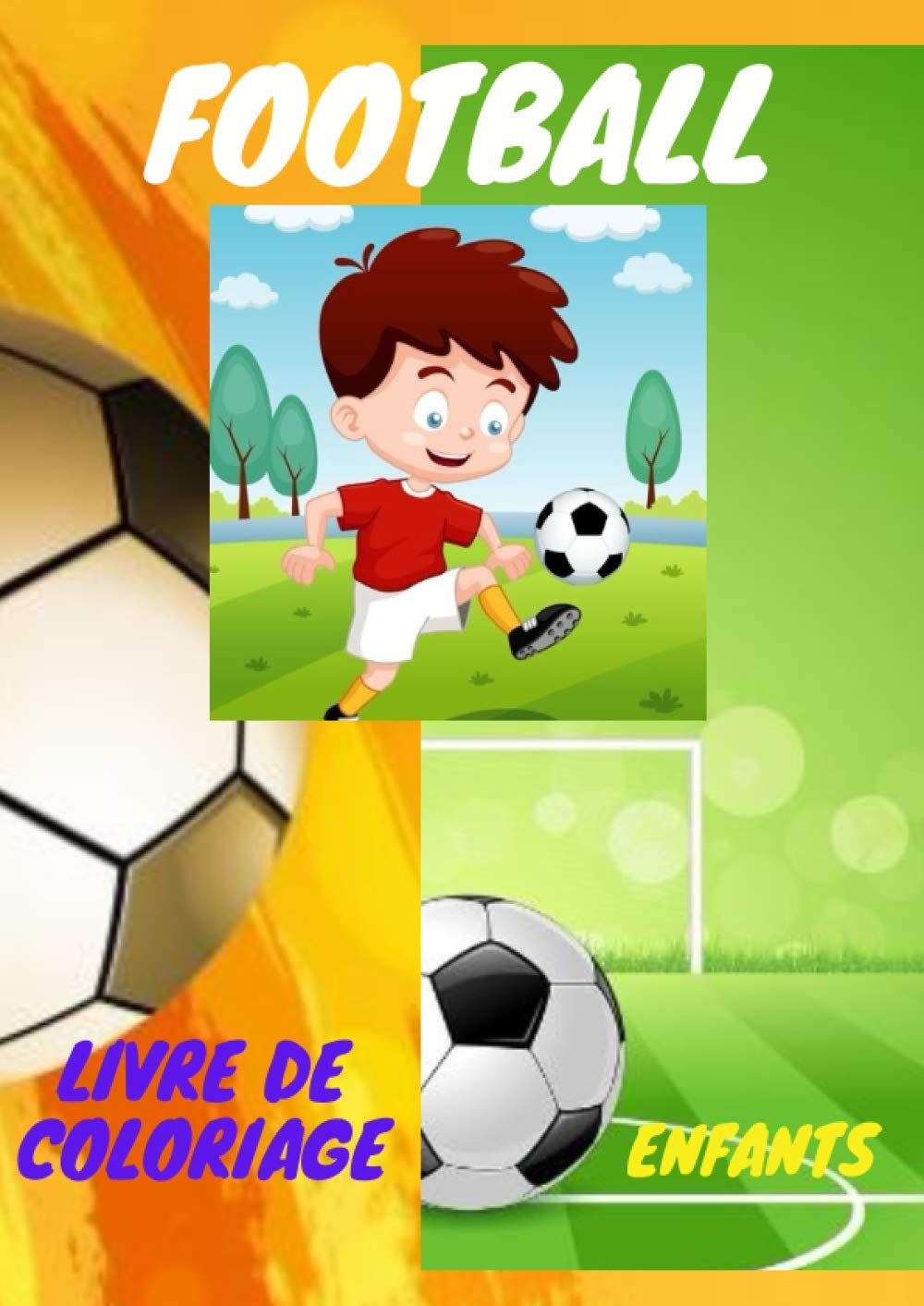 Football Livre De Coloriage Enfants French Edition Bentabet Sami 9798686983755 Amazon Com Books