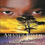 Amani's River   David Hartness