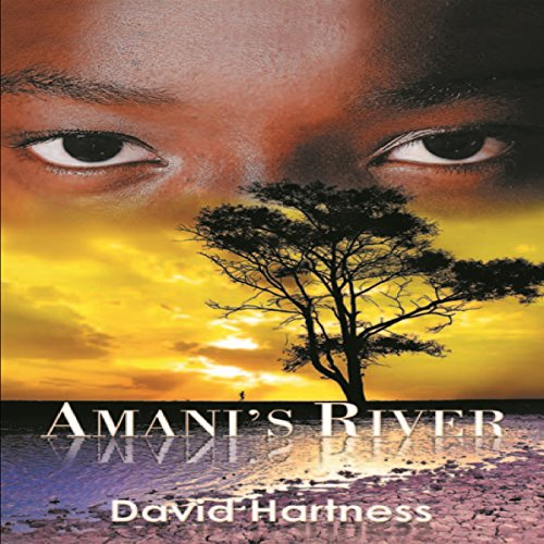Amani's River by David Hartness