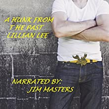 A Hunk from the Past Audiobook by Lillian Lee Narrated by Jim Masters