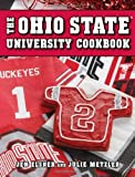 Ohio State University Cookbook, Jen Elsner and Julie Metzler, 1423634586