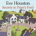 Secrets In Prior's Ford Audiobook by Eve Houston Narrated by Kim Hicks