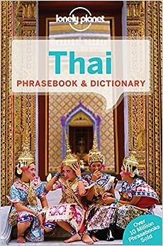>PORTABLE> Lonely Planet Thai Phrasebook & Dictionary (Lonely Planet Phrasebook And Dictionary). mobile balance press Order haters Ficha Estudio nuestros