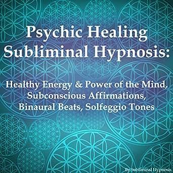 Amazon com: Psychic Healing Subliminal Hypnosis: Healthy