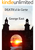 DEATH á la Carte: A Mowgley Murder Mystery (Jack Mowgley Book 4)