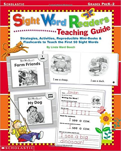 Sight Word Readers Teaching Guide: Strategies, Activities, Reproducilbe Mini-Books & Flashcards to Teach the First 50 Sight Words (Sight Word  Library) - Sight Words Library