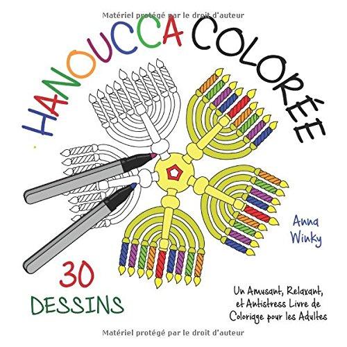 Hanoucca Coloree Un Amusant Relaxant Et Antistress Livre De