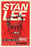 img - for Stan Lee: The Man behind Marvel book / textbook / text book