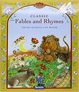 Book Saxon Early Learning ? 2003: Lap Book Classic Fables & Rhymes by SAXON PUBLISHERS (2002-04-01)