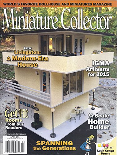 Miniature Collector Magazine - Miniature Collector Magazine (April 2016 - IGMA Artisans For 2015)