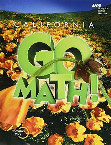 Houghton Mifflin Harcourt Go Math! California: Student Edition Grade 5 2015