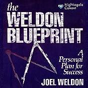 The Weldon Blueprint: A Personal Plan for Success   Joel Weldon