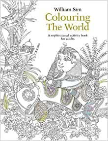 Colouring the world a sophisticated activity book for Coloring book of the month club