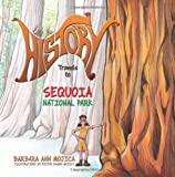 Little Miss HISTORY Travels to SEQUOIA National Park, Barbara Mojica, 1497366399