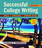 Successful College Writing with 2016 MLA Update 6th Edition
