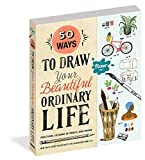 50 Ways to Draw Your Beautiful, Ordinary
