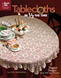 Tablecloths in 1/2 the Time, , 159635223X