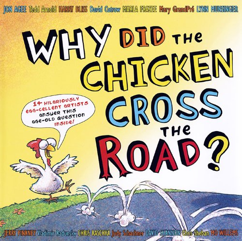 amazon why did the chicken cross the road tedd arnold chris