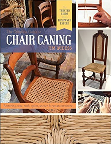 buy the complete guide to chair caning restoring cane rush splint