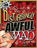 Disturbingly Awful MAD, Usual Gang of Idiots Staff, 1401241905