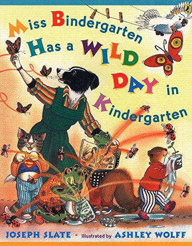 Miss Bindergarten Has a Wild Day in Kindergarten (Miss Bindergarten Books (Paperback))