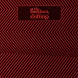Shifting by At The Soundawn (2010-04-27)