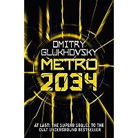 Metro 2034^Metro 2034: Volume 2