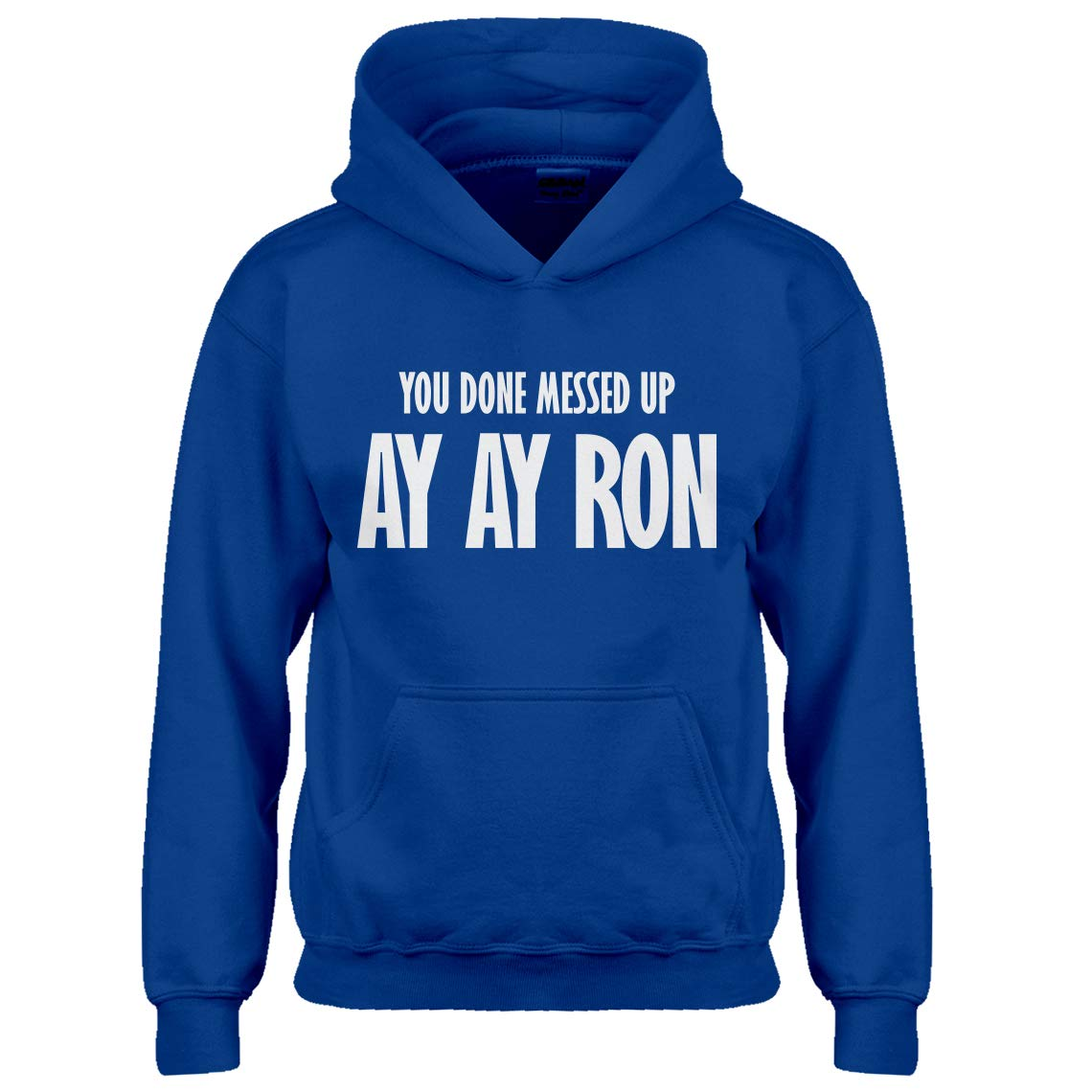 Indica Plateau Youth You Done Messed up Ay Ay Ron Kids Hoodie