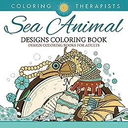 Sea Animal Designs Coloring Book