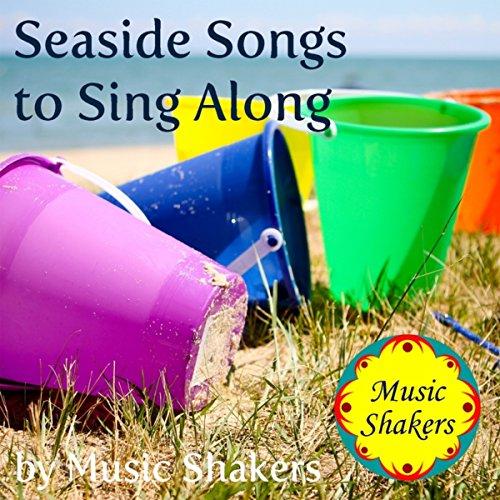 Seaside Songs to Sing Along