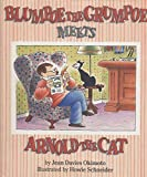 img - for Blumpoe the Grumpoe Meets Arnold the Cat (Blumpoe Grumpoe Meets Arnold C) book / textbook / text book