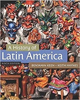 Book A History of Latin America by Keen Benjamin Haynes Keith (2012-01-24)