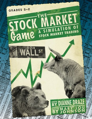 Stock Market Game: A Simulation of Stock Market Trading, Grades 5-8 (The Science Of Stock Market)