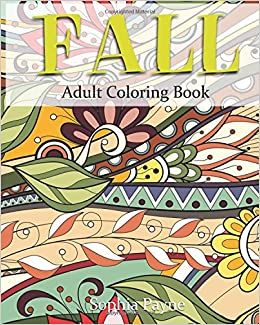 Fall Adult Coloring Book: Volume 1