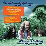 Heavy Petting And Other Proclivities by Dr. Strangely Strange (2012-01-17)