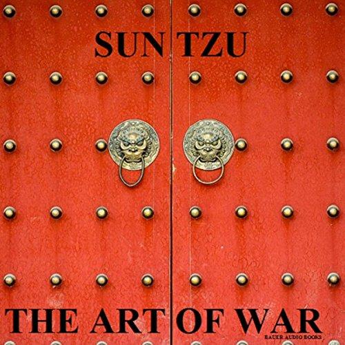 (The Art of War (By Sun Tzu))