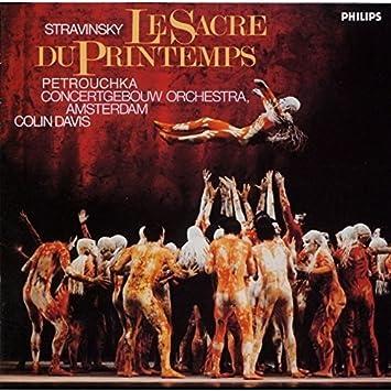 ストラヴィンスキー:バレエ「春の祭典」、「ペトルーシュカ」