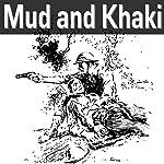 Mud and Khaki | Vernon Bartlett
