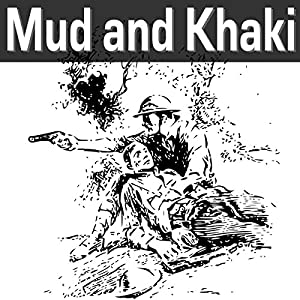 Mud and Khaki Audiobook