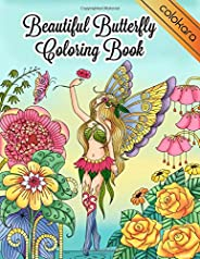 Beautiful Butterfly Coloring Book: Magical Fairies Butterflies and Flowers Adult Coloring Book for Stress Relieving and Rela