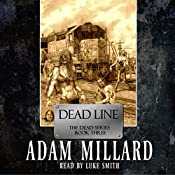 Dead Line: The Dead Series | Adam Millard