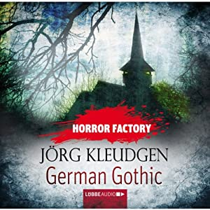 German Gothic - Das Schloss der Träume (Horror Factory 18) Hörbuch