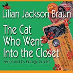 The Cat Who Went into the Closet | Lilian Jackson Braun