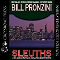 Sleuths Audiobook by Bill Pronzini Narrated by Scott Pollak