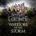 Warriors of the Storm: The Last Kingdom Series, Book 9 | Livre audio Auteur(s) : Bernard Cornwell Narrateur(s) : Matt Bates