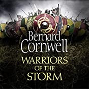 Warriors of the Storm: The Last Kingdom Series, Book 9 | Bernard Cornwell