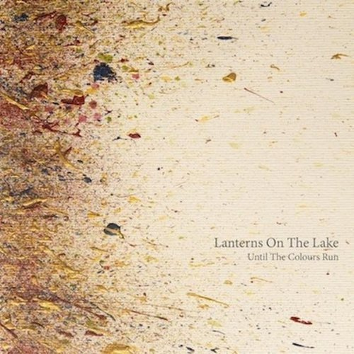 CD : Lanterns on the Lake - Until The Colours Run (Holland - Import)